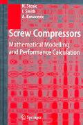 Screw Compressors Mathematical Modelling And Performance Calculation