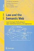 Law And the Semantic Web Legal Ontologies, Methodologies, Legal Information Retrieval, And A...