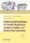 Mathematical Foundations of Scientific Visualization, Computer Graphics, and Massive Data Ex...