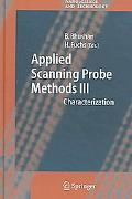 Applied Scanning Probe Methods III Characterization