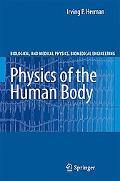 Physics of the Human Body A Physical View of Physiology