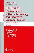 Fsttcs 2005:Foundations of Software Technology And Theoretical Computer Science 25th Interna...