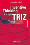 Inventive Thinking Through Triz A Practical Guide