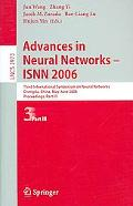 Advances in Neural Networks-isnn 2006 Third International Symposium on Neural Networks, Chen...