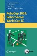 Robocup 2005 Robot Soccer World Cup IX