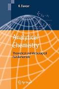 Analytical Chemistry Theoretical and Metrological Fundamentals