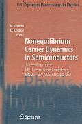 Nonequilibrium Carrier Dynamics in Semiconductors Peoceedings of the 14th International Conf...
