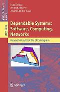 Dependable Systems:Software, Computing, Networks Research Results of the DICS Program