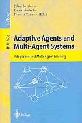 Adaptive Agents and Multi-Agent Systems Adaptation and Multi-Agent Learning