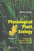 Physiological Plant Ecology Ecophysiology and Stress Physiology of Functional Groups