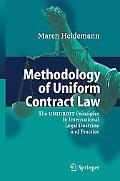 Methodology of Uniform Contract Law The Unidroit Principles in International Legal Doctrine ...