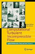 Computational Turbulent Incompressible Flow Applied Mathematics Body and Soul 4