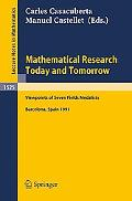 Mathematical Research Today and Tomorrow: Viewpoints of 7 Fields Medalists - Lectures Given ...