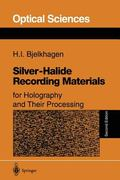 Silver Halide Recording Materials for Holography and Their Processing