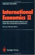International Economics II International Monetary Theory and Open-Economy MacRoeconomics
