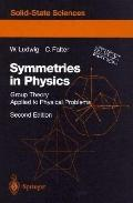 Symmetries in Physics Group Theory As Applied to Physical Problems