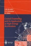 Crystal Channeling and Its Application at High-Energy Accelerators
