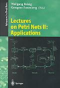 Lectures on Petri Nets Applications Advances in Petri Nets