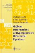 Grobner Deformations of Hypergeometric Differential Equations