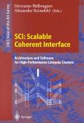 Sci Scalable Coherent Interface  Architecture and Software for High-Performance Compute Clus...