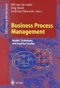 Business Process Management Models, Techniques, and Empirical Studies