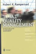 Total Quality Management An Executive Guide to Continuous Improvement