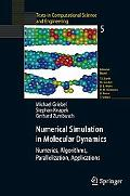 Numerical Simulation in Molecular Dynamics Numerics, Algorithms, Parallelization, Applications