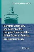 Maritime Safety Law and Policies of the European Union and the United States of America: Ant...
