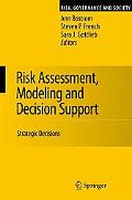 Risk Assessment, Modeling and Decision Support Strategic Decisions