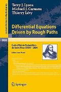 Differential Equations Driven by Rough Paths Ecole DetT De ProbabilitTs De Saint-flour Xxxiv...