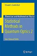 Statistical Methods in Quantum Optics 2 Non-classical Fields