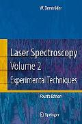 Laser Spectroscopy: Experimental Techniques, Vol. 2