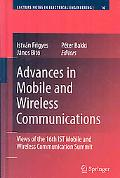 Advances in Mobile and Wireless Communications: Views of the 16th IST Mobile and Wireless Co...