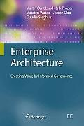 Enterprise Architecture: Creating Value by Informed Governance