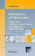 Fluid Dynamics of Packed Columns: Principles of the Fluid Dynamic Design of Columns for Gas/...
