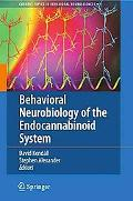 Behavioral Neurobiology of the Endocannabinoid System (Current Topics in Behavioral Neurosci...