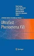 Ultrafast Phenomena XVI: Proceedings of the 16th International Conference, Palazzo dei Congr...