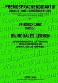Bilinguales Lernen : Unterrichtskonzepte Zur F�rderung Sachfachbezogener und Interkulturelle...