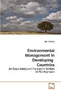 Environmental Management in Developing  Countries: An Opportunity and Problem in Context (OP...