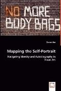 Mapping The Self-Portrait - Navigating Identity And Autobiography In Visual Art