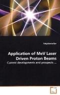 Application of MeV Laser Driven Proton Beams: Current developments and prospects ...