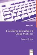 E-Resource Evaluation & Usage Statistics - Selectors' Choices