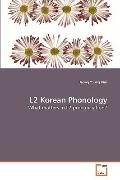 L2 Korean Phonology: What matters in L2 pronunciation?