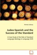 Judeo-Spanish and the Success of the Standard