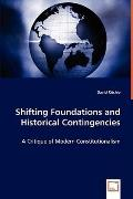 Shifting Foundations And Historical Contingencies