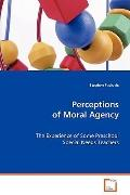 Perceptions Of Moral Agency