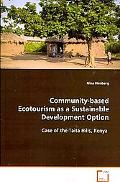 Community-Based Ecotourism As A Sustainable Development Option
