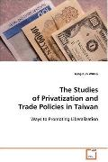The Studies of Privatization and Trade Policies