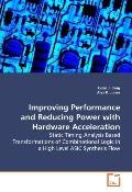 Improving Performance And Reducing Power With Hardware Acceleration - Static Timing Analysis...