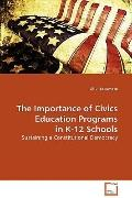 The Importance Of Civics Education Programs In K-12 Schools